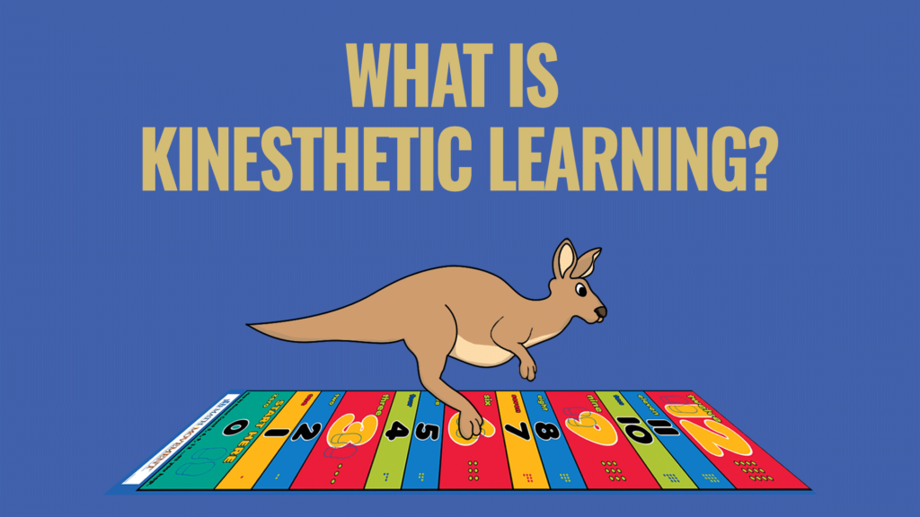 What is Kinesthetic Learning?